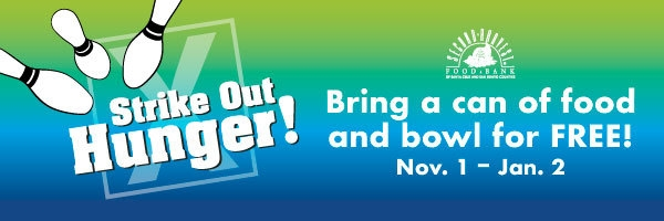 Strike Out Hunger and Bowl for Free from Nov 1 - Jan 2