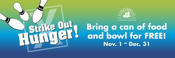 Strike Out Hunger and Bowl for Free, Nov 1 - Dec 31
